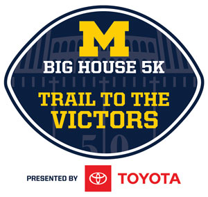 Big House 5K: Trail to the Victors Presented by Toyota